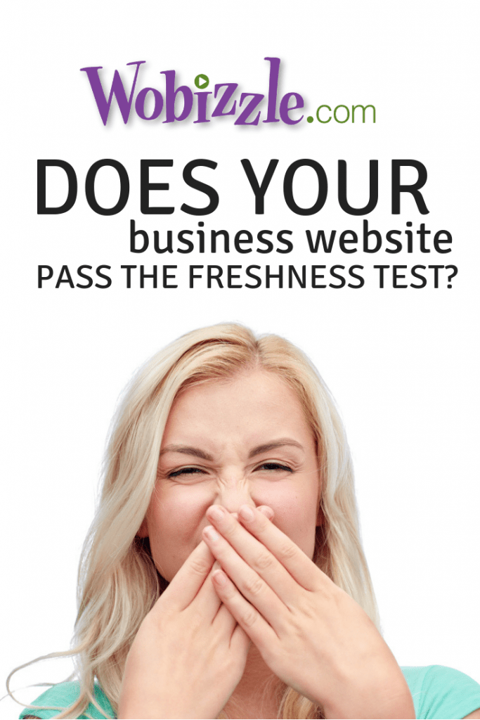 Does Your Business Website Pass the Freshness Test