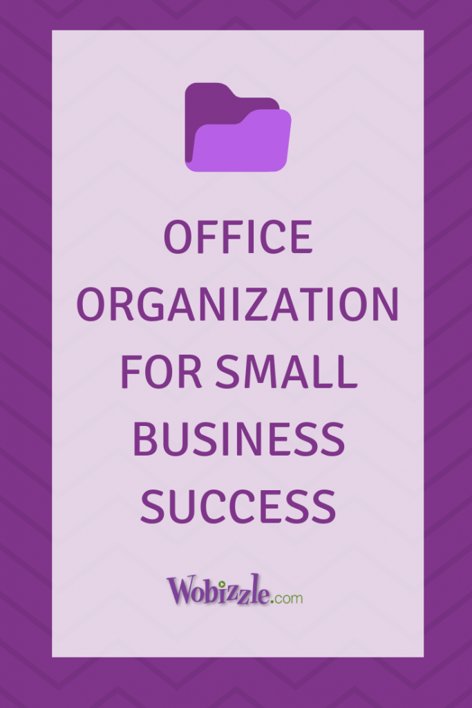 Office organization for small business success