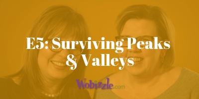 Surviving Peaks and Valleys