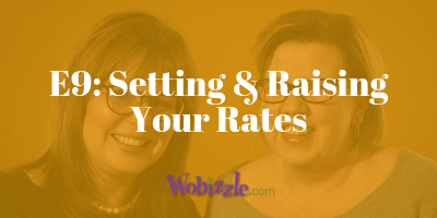The Wobizzle Podcast How to Set Your Freelance Rate